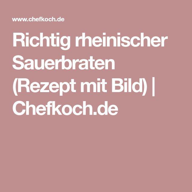 Richtig rheinischer Sauerbraten (Rezept mit Bild) | Chefkoch.de