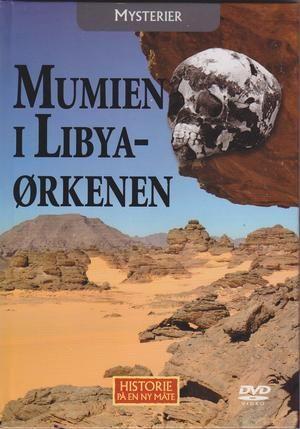 """MYSTERIER - Mumien i Libyaørkenen - Historie på en ny måte 15"""
