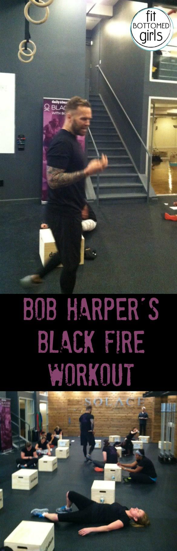 Bob Harper gives a good Black Fire workout --- and makes a girl feel good about having a black eye.