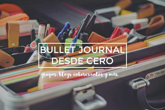 Bullet Journal desde cero: grupos y comunidades