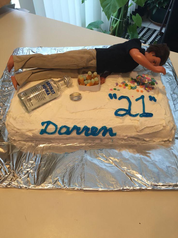 Cake With Drunk Guy 21 St Birthday Ideas 21st Birthday