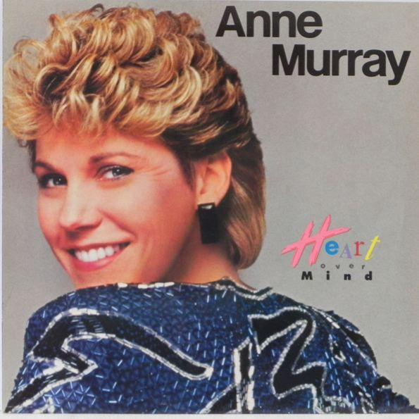 Anne Murray - Heart Over Mind at Discogs