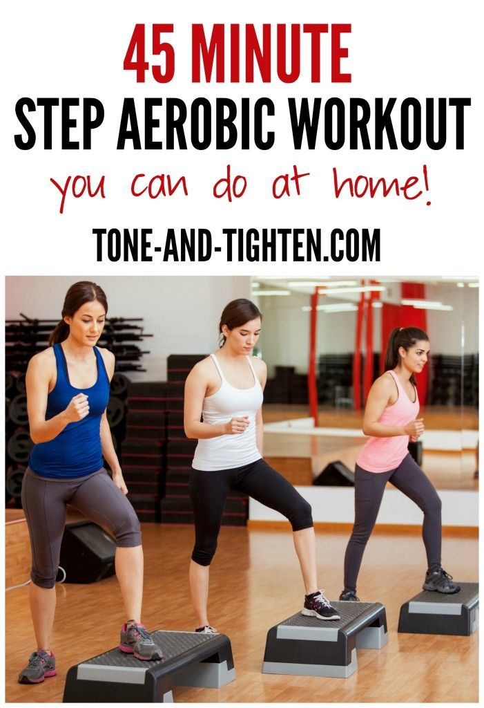 45 Minute Step Aerobic Workout you can do at home! Tone-and-Tighten.com                                                                                                                                                                                 More