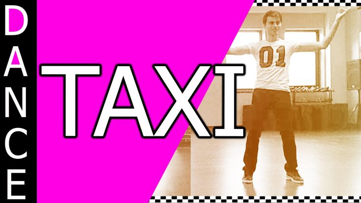 Taxi | Dance ►Get more: http://learntodance-online.com  ►Join the Learn To Dance-Online Newsletter: http://eepurl.com/bM3G_f ★ Download Song: https://goo.gl/4ONMEJ (affiliate) El Taxi (feat. Sensato & Osmani Garcia) - Pitbull