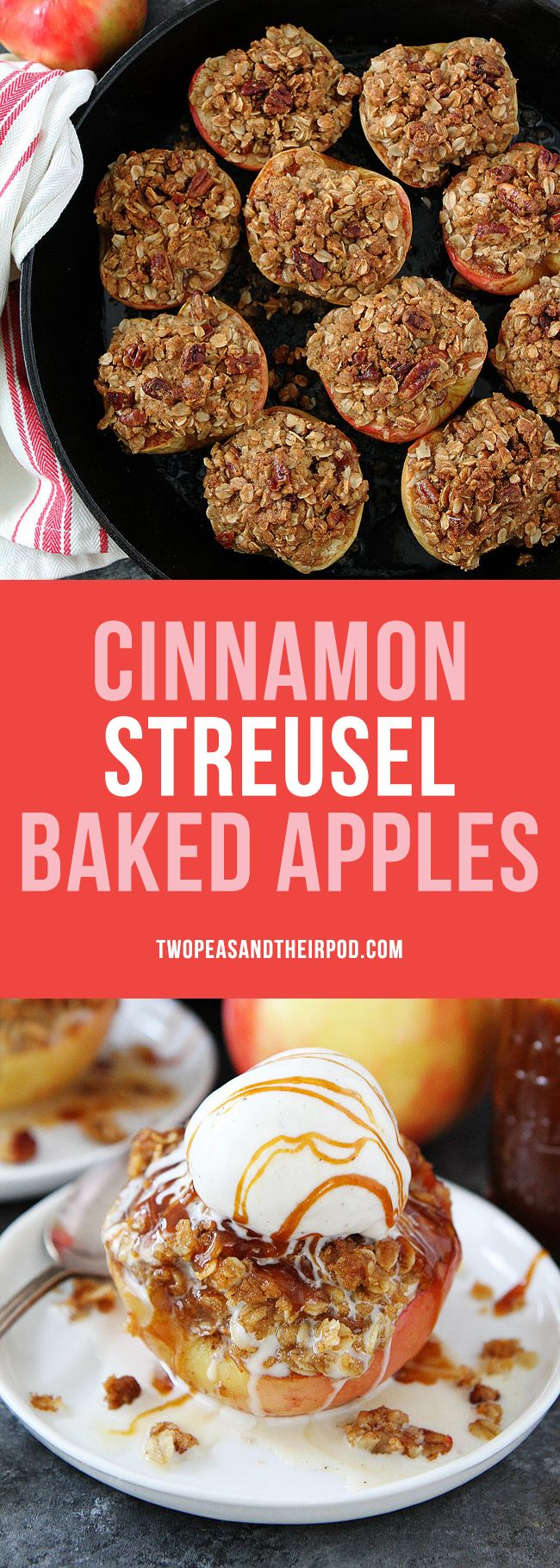 Cinnamon Streusel Baked Apples topped with vanilla ice cream are the perfect dessert for fall and Thanksgiving! #apples #bakedapples #fall #Thanksgiving #dessert
