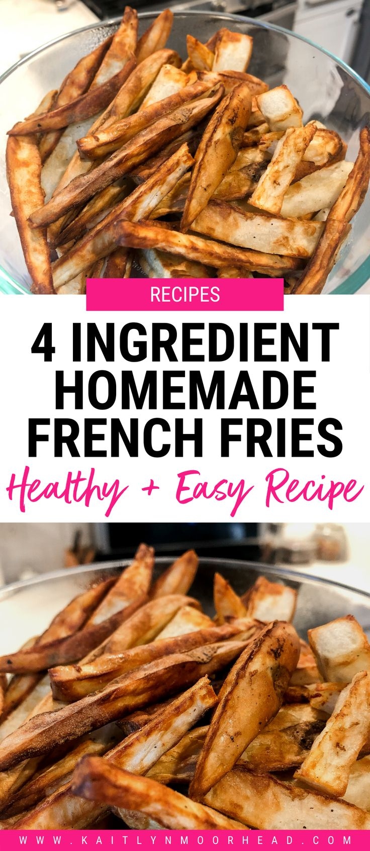 Air Fryer French Fries [4 Ingredients] Homemade french