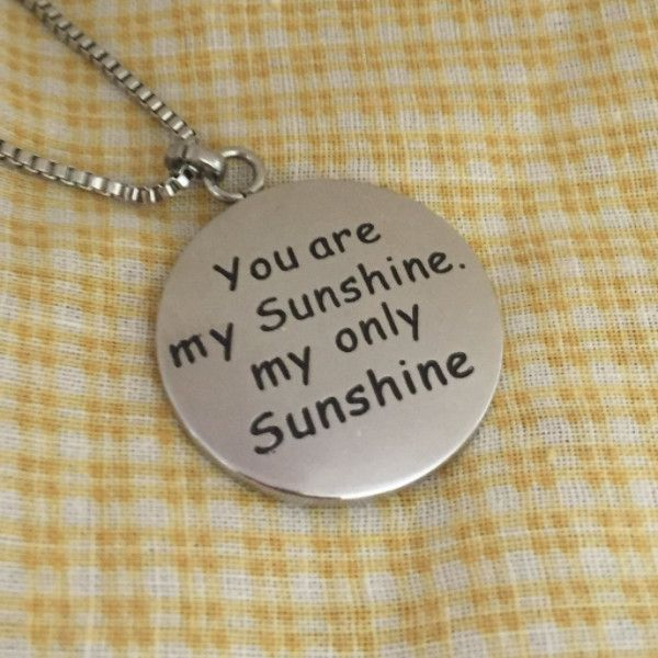 2 Day Flash Sale: 'You Are My Sunshine My Only Sunshine' Necklace