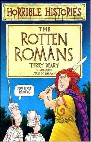 """""""The Rotten Romans (Horrible Histories)"""" av Terry Deary"""