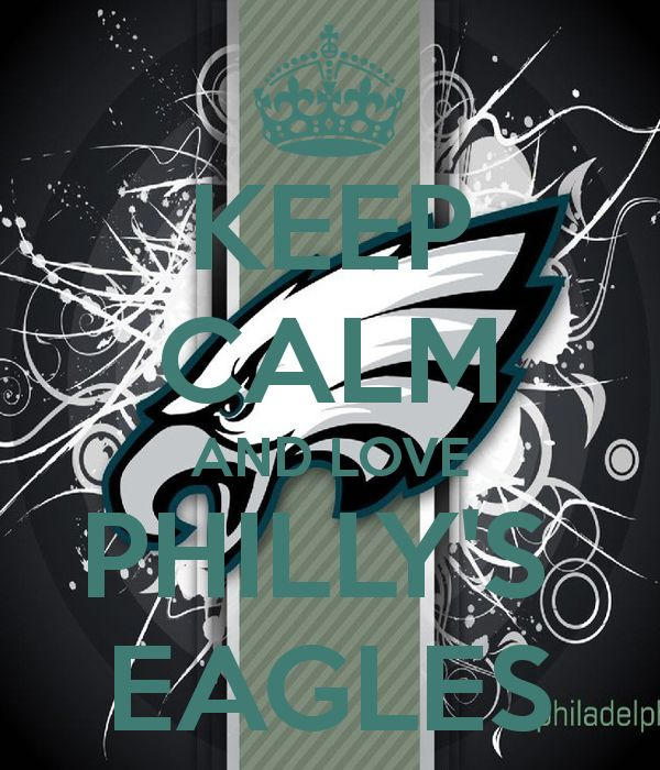 Keep Calm And Love Philly's Eagles