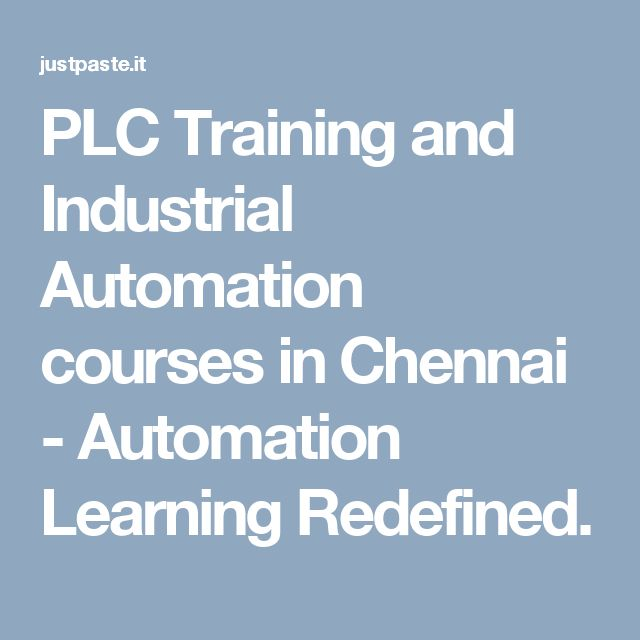 PLC Training and Industrial Automation courses in Chennai  - Automation Learning Redefined.
