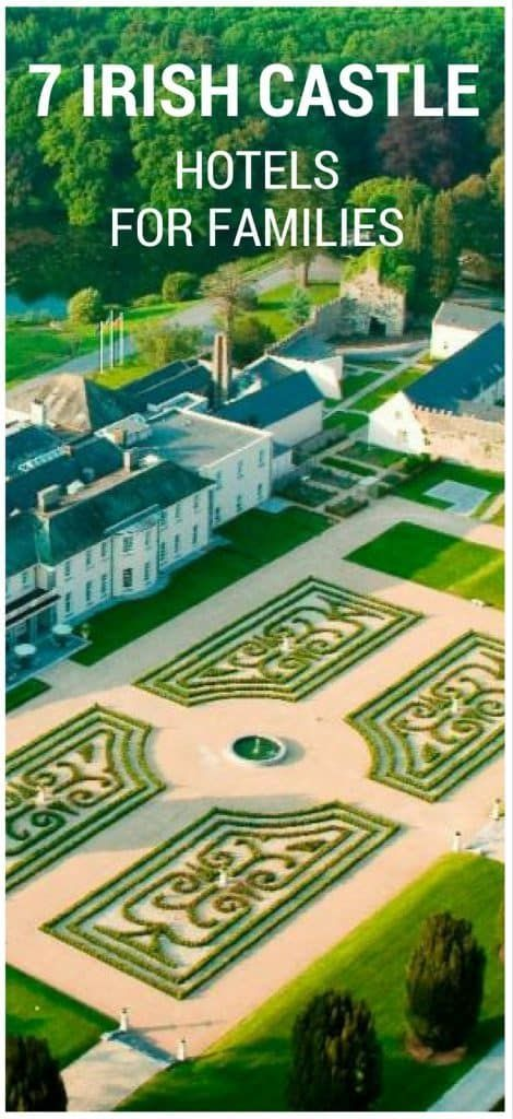 The 7 Best castles to stay in Ireland with kids for a luxury Ireland vacation.