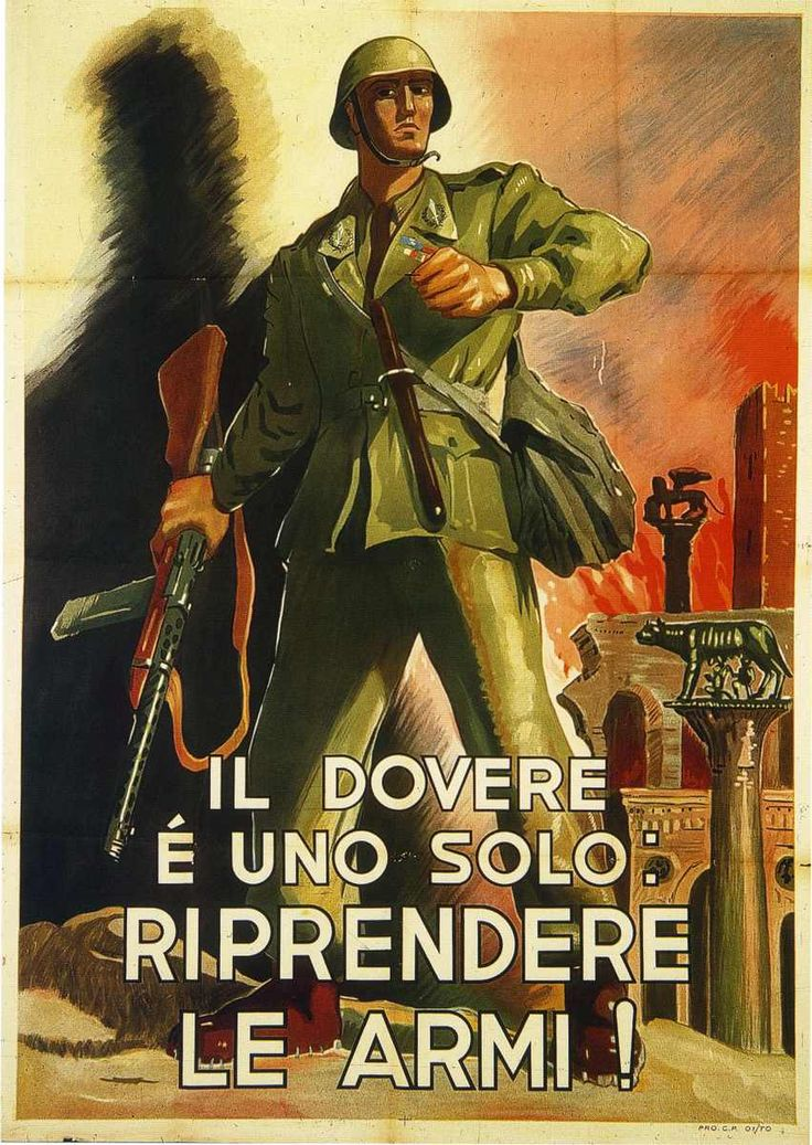 "Italian WW2 ""The Duty Is Only One, Resume Fighting!"""