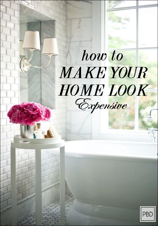 How to Make Your Home Look Expensive. AMAZING tips!