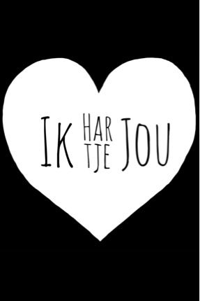 ♥ ik hart je jou openingszin
