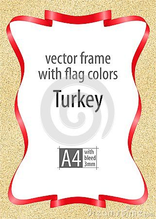 Frame and border of ribbon with the colors of the Turkey flag, template elements for your certificate and diploma. Vector, with bleed three mm.