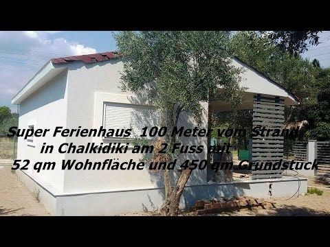 Super Ferienhaus  100 Meter vom Strand in Chalkidiki am 2 Fuß mit 52 qm ...