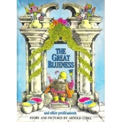 The Great Blueness and Other Predicaments: Eager Readers, Worth Reading, Arnold Lobel, My Boys, Books Worth, Colors Real, Favorite Children, Children Books, Good Books