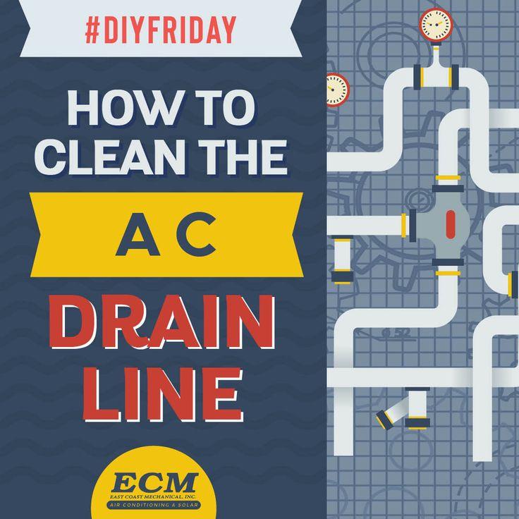 DIYFriday Clean the AC Drain line Drain, Air