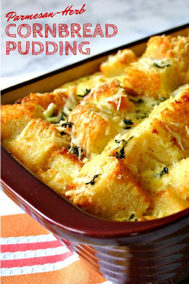 """Parmesan-Herb Cornbread Pudding is Southern buttermilk cornbread that is """"twice-baked"""" with Parmesan cheese and fresh thyme in a savory bread pudding. Best fresh from the oven, plan on making this side dish the next time you're serving a crowd!"""