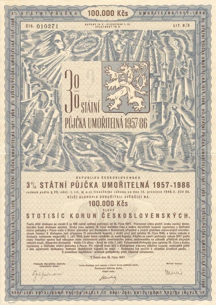 Státní půjčka umořitelná 1957-1986 na 100 000 Kčs. Praha, 1947.