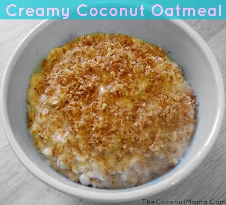 Creamy Coconut Oatmeal - The Coconut Mama