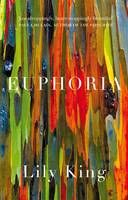Euphoria by Lily King: 'brilliant' - Telegraph