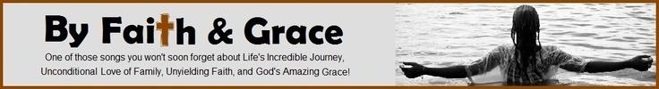 By Faith And Grace | Top Gospel Songs, Best Christian Songs, Top Christian Songs, Best Gospel Songs, Christian Music Download, Gospel Music Download