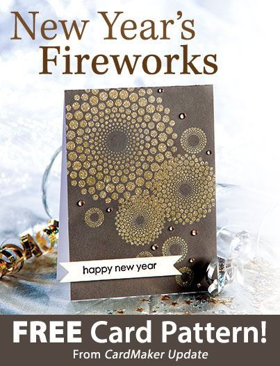 New Year's Fireworks Download from CardMaker newsletter. Click on the photo to access the free pattern. Sign up for this free newsletter here: AnniesNewsletters.com.