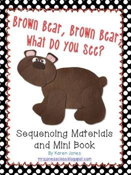 Brown Bear, Brown Bear Sequencing Materials and Mini Book $