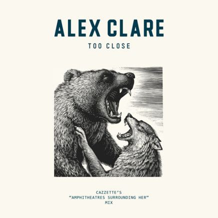 Alex Clare – Too Close (Cazzette's Amphitheatres Surrounding Her Mix)
