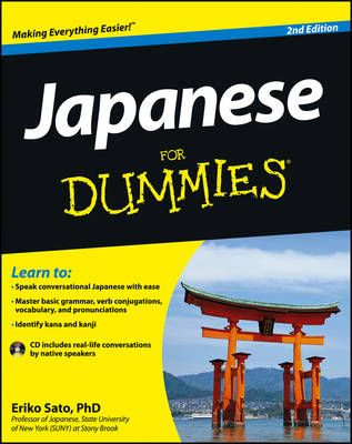 Loot.co.za - Books: Japanese For Dummies (Paperback, 2nd Revised edition): Eriko Sato | Language teaching & learning material & coursework | Language teaching & learning (other than ELT) | Language & Literature