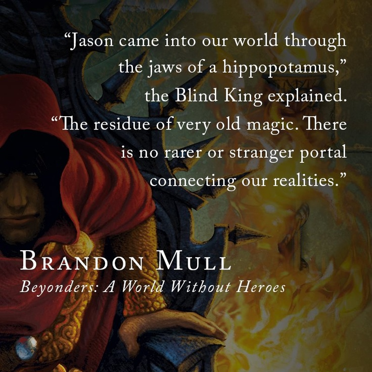 Beyonders: A World Without Heroes by Brandon Mull.