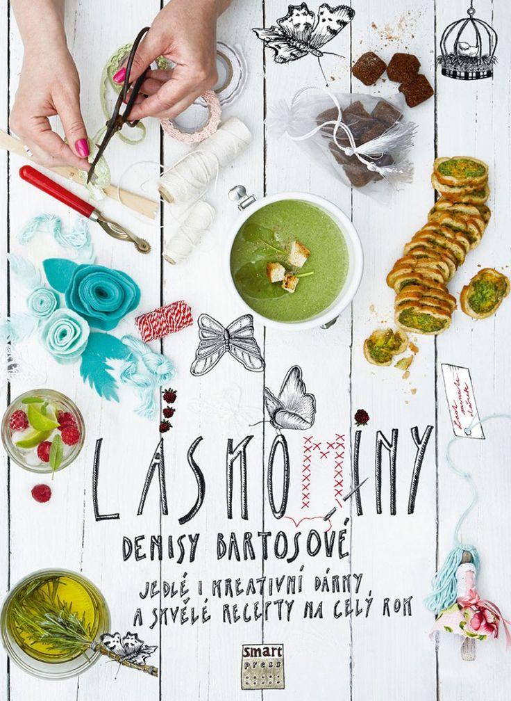 Láskominy Denisy Bartošové – Jedlé i kreativní dárky a skvělé recepty na celý rok | Gastronaut