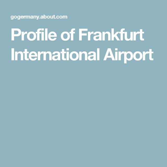 Profile of Frankfurt International Airport