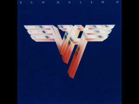 Van Halen - Van Halen II - Somebody Get Me A Doctor
