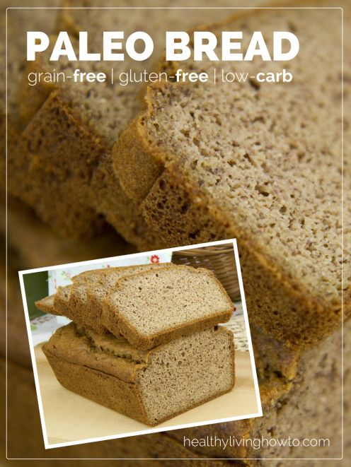 Healthy Recipe: Paleo Bread {Grain-Free & Gluten-Free}.