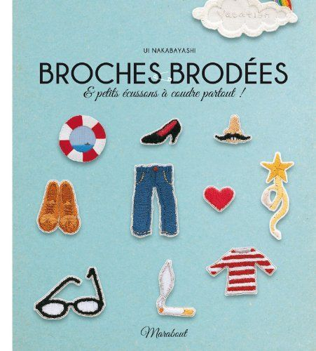 BROCHES BRODÉES by UI NAKABAYASHI, http://www.amazon.ca/dp/2501087097/ref=cm_sw_r_pi_dp_NPbGtb0NF4KRB