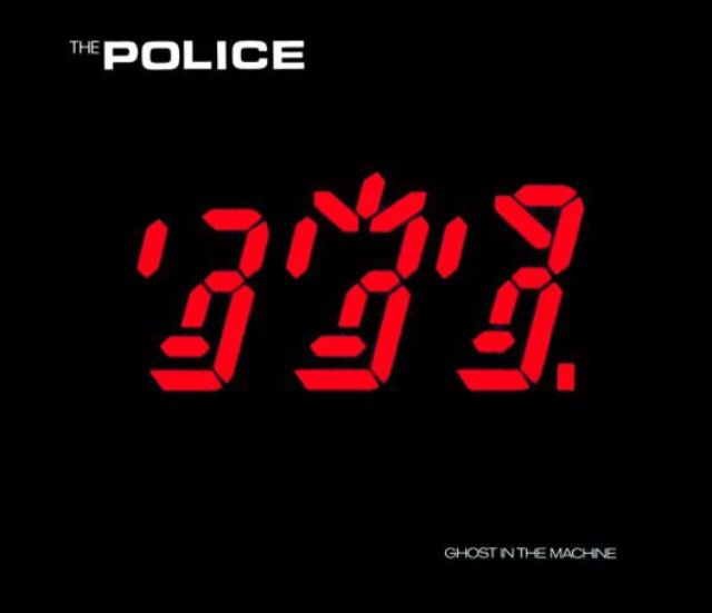The Police, Ghost in the Machine, October 2, 1981 Best Songs: Spirits in the Material World, Every little thing she does is magic