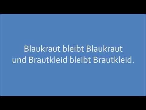 ▶ Deutsche Zungenbrecher - German tongue twisters: Blaukraut bleibt Blaukraut - YouTube