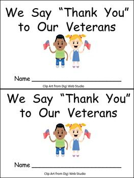 "Finding materials for Veterans Day for young students is always difficult! With that thought in mind, I created this little book for Veterans Day in kindergarten classrooms!!    On each page of this book, there are two children who say ""Thank you"" to a different member of the armed forces. The text on each page follows this pattern: We say ""Thank you"" to the men (women) in the ______.    There are 2 pages each (1 for men and 1 for women) for the army, navy, air force, marines, and coast…"