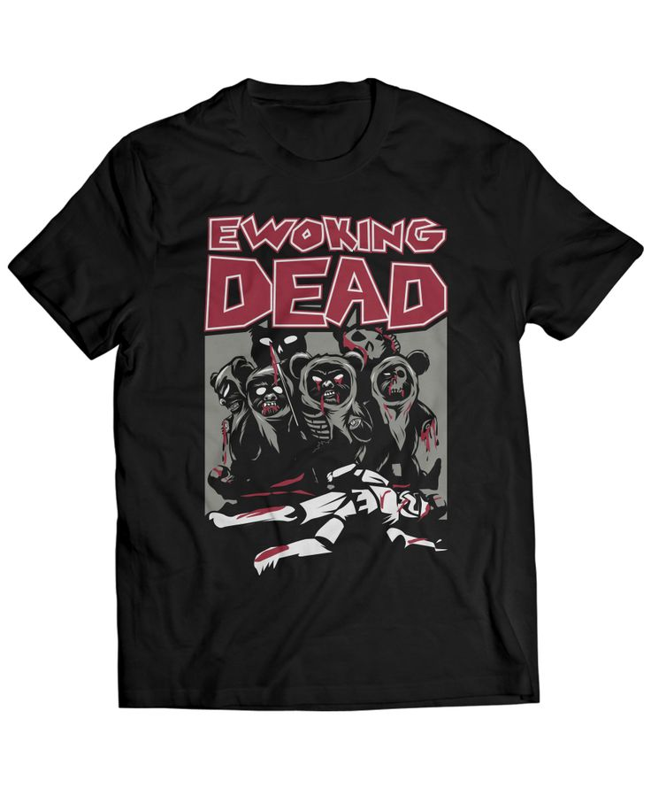 ewoking dead t shirt designs pinterest products