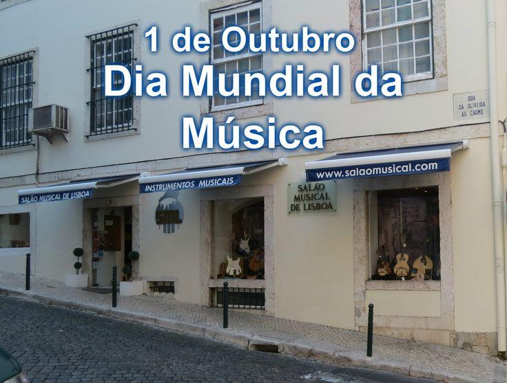 Boa tarde! Hoje é Dia Mundial da Música! Venha visitar-nos ao Salão Musical de Lisboa!