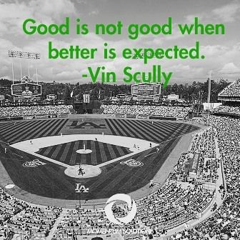 Top 100 baseball quotes photos Celebrating #VinScully today! Will miss your voice, stories and passion for the game. #Dodgers #LosDoyers #LAMarketing #LABranding #welovela #postseason #thankspapi #baseballquotes See more http://wumann.com/top-100-baseball-quotes-photos/