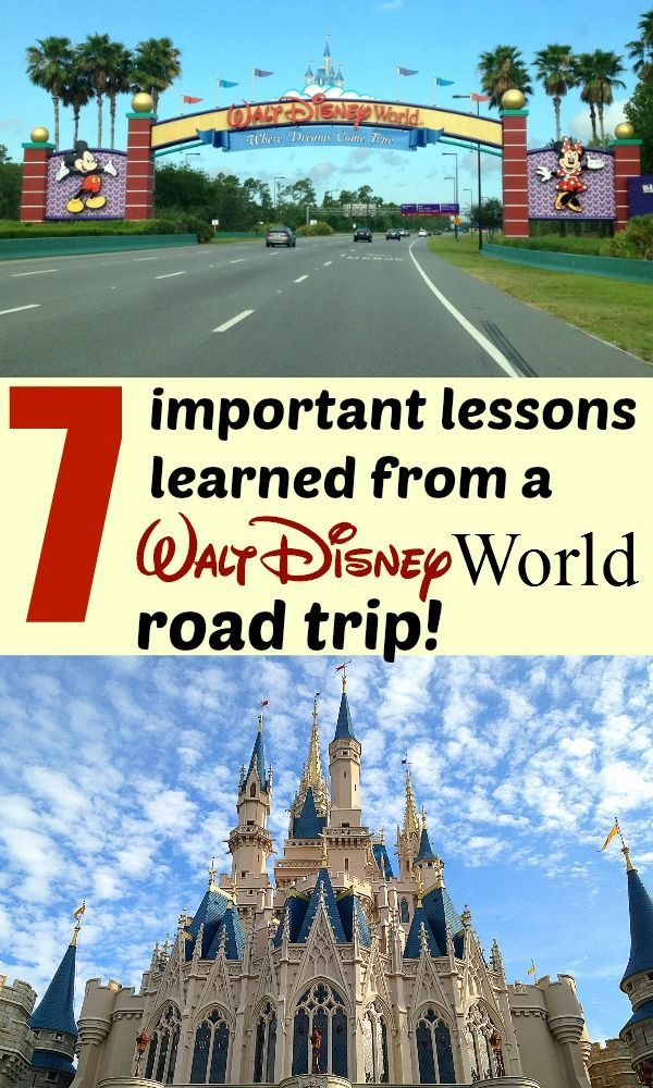 7 important lessons learned from a Walt Disney World road trip!