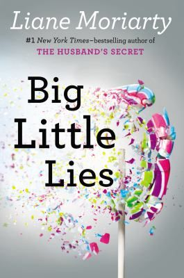 Big Little Lies by Liane Moriarty. Provo City Library pick for best books of 2014.