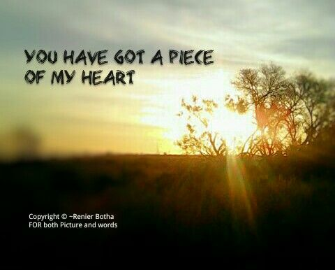 Inspirational Quote from my heart to yours ❤ Copyright © ~Renier Botha