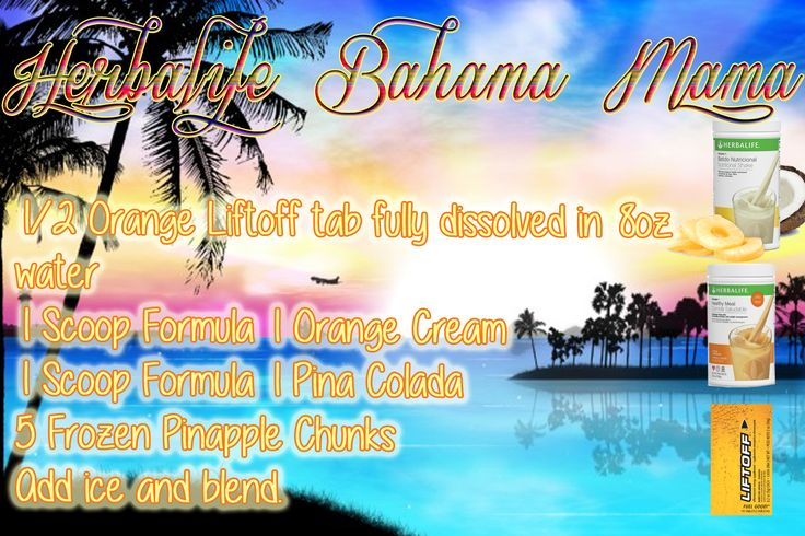 Herbalife recipe Bahama Mama, made with Orange Cream and Pina Colada Formula 1 and Orange Liftoff