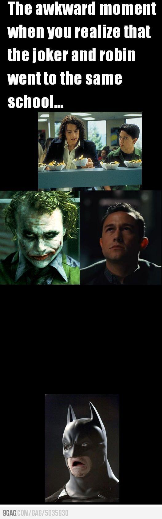 That awkward moment...Robin, Awkward Moments, Batman Face, The Jokers, The Face, Funny, 10 Things, Dark Knight, Heath Ledger