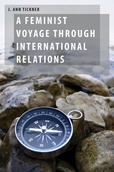 Book Review: A Feminist Voyage through International Relations by J. Ann Tickner | LSE Review of Books
