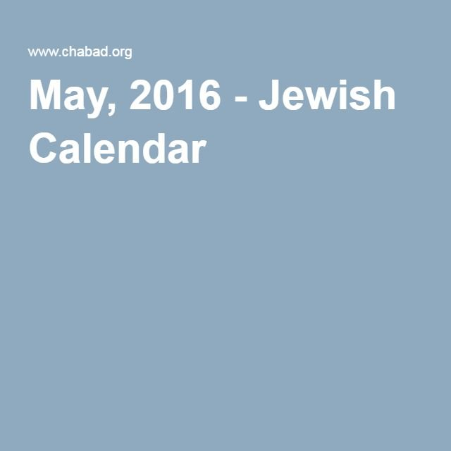 May, 2016 - Jewish Calendar